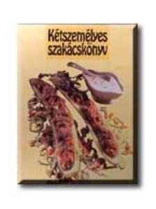 KOVÁCS MÁRIA - Kétszemélyes szakácskönyv