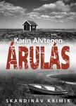 Karin Alvtegen - Árulás [eKönyv: epub, mobi]<!--span style='font-size:10px;'>(G)</span-->