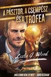 Leslie G. Wood - A pásztor,  a csempész és a trófea [eKönyv: epub,  mobi]