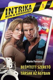 Marie Ferrarella - Intrika 1. (Beépített szerető, Társak az ágyban) [eKönyv: epub, mobi]