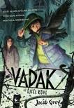 Jacob Grey - Vadak - Az Éjfél Köve [eKönyv: epub, mobi]