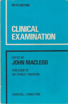 John Macleod - Clinical Examination [antikvár]