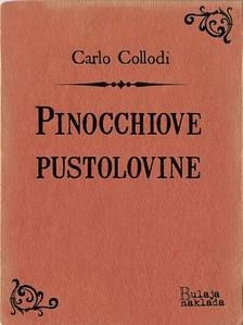 Zvonimir Bulaja Carlo Collodi, - Pinocchiove pustolovine [eKönyv: epub, mobi]