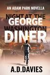 Davies A. D. - Night at the George Washington Diner [eKönyv: epub, mobi]