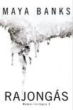 Maya Banks - Rajongás - Mámor - trilógia 2 [eKönyv: epub, mobi]