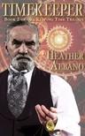 Albano Heather - Timekeeper [eKönyv: epub,  mobi]