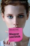 Hercsel Adél - Magyar Szeretők - Húsz őszinte vallomás megcsalásról és viszonyokról [eKönyv: epub, mobi]
