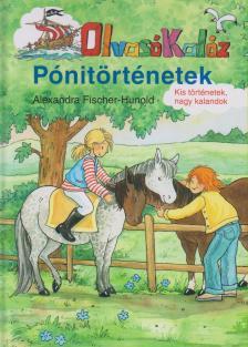 FISHER-HUNOLD, ALEXANDRA - PÓNITÖRTÉNETEK - OLVASÓKALÓZ -