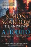 Simon Scarrow, T.J. Andrews - A HÓDÍTÓ / INKÁBB A HALÁL, MINT A MEGADÁS