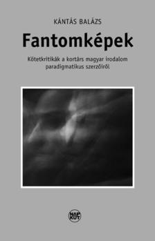 Kántás Balázs - Fantomképek