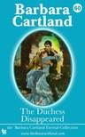 Barbara Cartland - The Duchess Disappeared [eKönyv: epub,  mobi]