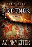 Az inkvizítor / Eretnek 1. könyv