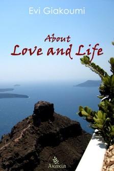Giakoumi Evi - About Love and Life [eKönyv: epub, mobi]