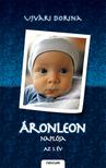 Ujvári Dorina - ÁronLeon naplója - Az 1. Év