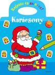 Ragassz és színezz! - Karácsony<!--span style='font-size:10px;'>(G)</span-->