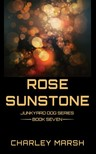 Marsh Charley - Rose Sunstone [eKönyv: epub, mobi]