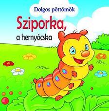 PODESTA, VERONICA - Dolgos pöttömök - Sziporka, a hernyócska