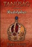Elek Ottó - Rudolphus - Tanúság 3. könyv
