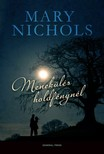Mary Nichols - Menekülés holdfénynél [eKönyv: epub, mobi]