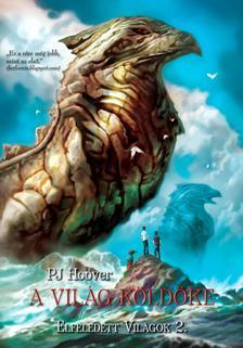 PJ Hoover - A Világ Köldöke