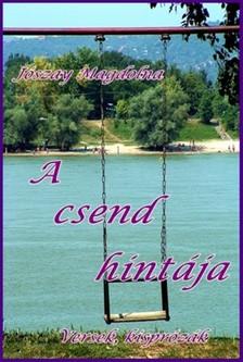 Jószay Magdolna - A csend hintája [eKönyv: epub, mobi]