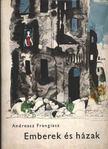 Frangiasz, Andreasz - Emberek és házak [antikvár]
