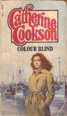 COOKSON, CATHERINE - Colour Blind [antikvár]