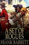 Barrett Frank - A Set of Rogues [eKönyv: epub,  mobi]
