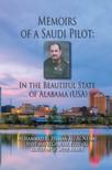 Muhammad Al Hassan Ali Al Neami - Memoirs of a Saudi Pilot [eKönyv: epub,  mobi]