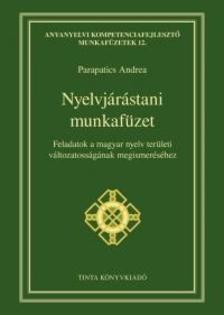 Parapatics Andrea - Nyelvjárástani munkafüzet