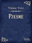 Vidrić Vladimir - Pjesme [eKönyv: epub,  mobi]