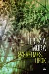 Terézia Mora - Szerelmes ufók<!--span style='font-size:10px;'>(G)</span-->