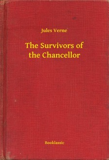 Jules Verne - The Survivors of the Chancellor [eKönyv: epub, mobi]