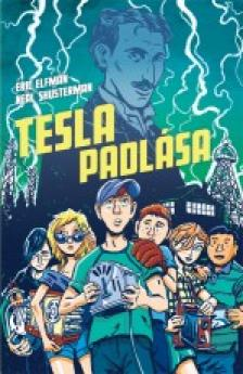 Eric Elfman - Neal Shusterman - Tesla padlása