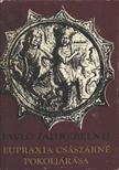 Zahrebelnij, Pavlo - Eupraxia császárné pokoljárása [antikvár]