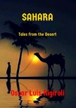 Rigiroli Oscar Luis - Sahara - Tales from the Desert [eKönyv: epub,  mobi]