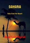 Rigiroli Oscar Luis - Sahara - Tales from the Desert [eKönyv: epub, mobi]
