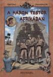 HOWARD - A HÁROM TESTŐR AFRIKÁBAN - KÉPREGÉNY