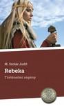 M. Szolár Judit - Rebeka [eKönyv: pdf,  epub,  mobi]