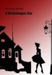 Hunyady Sándor - A vöröslámpás ház [eKönyv: epub, mobi]<!--span style='font-size:10px;'>(G)</span-->