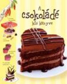 Sarah Khan - A csokoládé kiskönyve