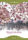 Catherine Anderson - Rügyfakadás<!--span style='font-size:10px;'>(G)</span-->