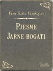 Frankopan Fran Krsto - Pjesme - Jarne bogati [eKönyv: epub,  mobi]