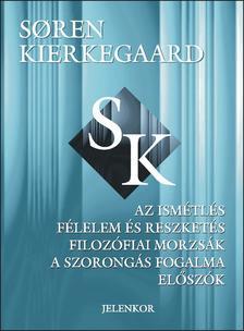 Sören Kierkegaard - Az ismétlés