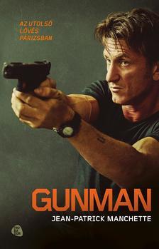 MANCHETTE, JEAN-PATRICK - Gunman #