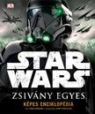.- - Star Wars - Zsivány Egyes - Képes Enciklopédia
