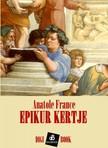Anatole France - Epikur kertje [eKönyv: epub, mobi]<!--span style='font-size:10px;'>(G)</span-->