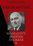 Rákosi Mátyás - Rákosi Mátyás válogatott beszédei II. rész [eKönyv: epub,  mobi]