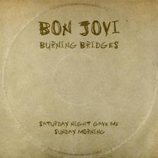 Bon Jovi - BURNING BRIDGES