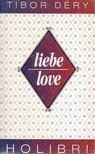 DÉRY TIBOR - Liebe/Love [antikvár]